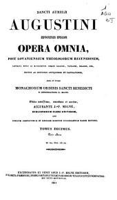 Opera omnia, post lovaniensium theologorum recensionem...: Volume 10, Issue 2
