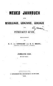 Neues Jahrbuch für Mineralogie, Geognosie, Geologie und Petrefakten-Kunde: Band 1858
