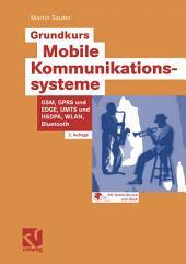 Grundkurs Mobile Kommunikationssysteme: Von UMTS, GSM und GPRS zu Wireless LAN und Bluetooth Piconetzen, Ausgabe 2