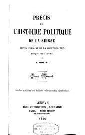Précis de l'histoire politique de la Suisse: depuis l'origine de la confédération jusqu'à nos jours, Volume2
