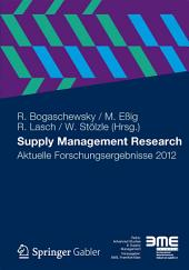 Supply Management Research: Aktuelle Forschungsergebnisse 2012