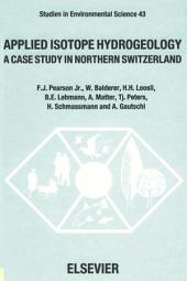 Applied Isotope Hydrogeology: A Case Study in Northern Switzerland