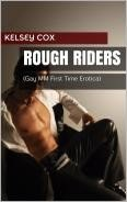 Rough Riders: (Gay, MM, First Time Erotica)