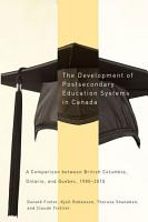 The Development of Postsecondary Education Systems in Canada PDF