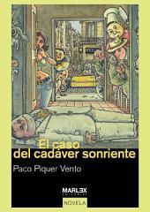 El caso del cadáver sonriente: X Premio Fernando García Pavón de Narrativa en 2007
