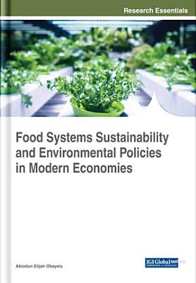Food Systems Sustainability and Environmental Policies in Modern Economies PDF
