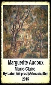 Marie-Claire; Marguerite Audoux