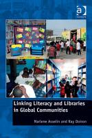 Linking Literacy and Libraries in Global Communities PDF