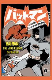 Batman: The Jiro Kuwata Batmanga (2014-) #7