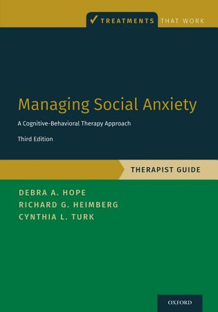 Managing Social Anxiety  Therapist Guide PDF