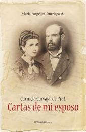 Carmela Carvajal de Prat. Cartas de mi Esposo