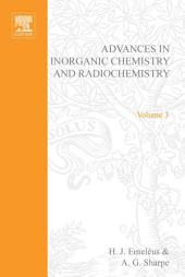 Advances in Inorganic Chemistry and Radiochemistry: Volume 3