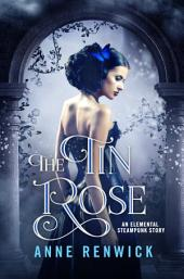 The Tin Rose: A Short Story