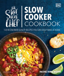 The Stay-At-Home Chef Slow Cooker Cookbook