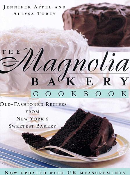 Download The Magnolia Bakery Cookbook Book
