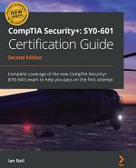 CompTIA Security+: SY0-601 Certification Guide