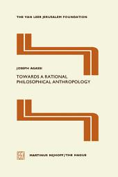 Towards a Rational Philosophical Anthropology