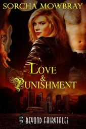 Love and Punishment (Beyond Fairytales series): Beyond Fairytales