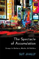 The Spectacle of Accumulation PDF