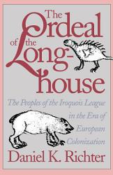 The Ordeal Of The Longhouse Book PDF