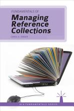 Fundamentals of Managing Reference Collections PDF