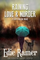 Raining Love & Murder