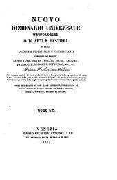 Nuovo dizionario universale tecnologico o di arti e mestieri e della economia industriale e commerciante compilato dai signori Lenormand, Payen, Molard Jeune... [et al.]: Volume 60