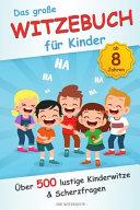 Das Gro  e Witzebuch F  r Kinder PDF