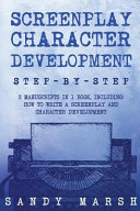 Screenplay Character Development
