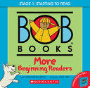 Bob Books   More Beginning Readers Box Set Phonics  Ages 4 and Up  Kindergarten  Stage 1  Starting to Read  PDF