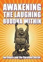 Awakening the Laughing Buddha within PDF