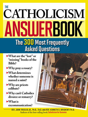 The Catholicism Answer Book