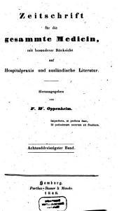 Zeitschrift für die gesammte Medicin: mit besonderer Rücksicht auf Hospitalpraxis und ausländische Literatur, Band 38