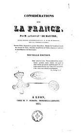 Considerations sur la France par M. le comte J.ph de Maistre, ancien ministre plénipotentiaire de S. M. le Roi de Sardaigne ..