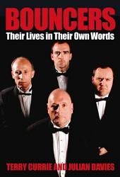 Bouncers: Their Lives in Their Own Words