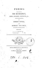 Poems: containing The retrospect, odes, elegies, sonnets, &c. By Robert Lovell, and Robert Southey, ...