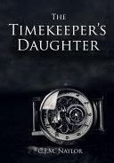 The Timekeeper s Daughter