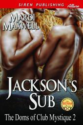 Jackson's Sub [The Doms of Club Mystique 2]