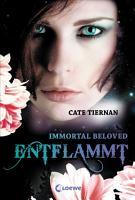 Immortal Beloved 1   Entflammt PDF