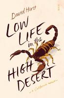 Low Life in the High Desert PDF