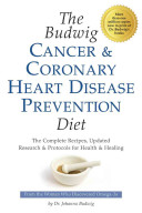 The Budwig Cancer and Coronary Heart Disease Prevention Diet PDF