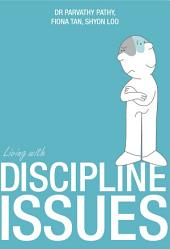 Living With Discipline Issues