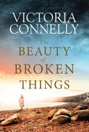 Download The Beauty of Broken Things Book