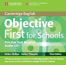 Objective First For Schools Pack Without Answers  Student s Book with CD ROM  Practice Test Booklet with Audio CD  PDF