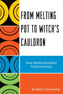 From Melting Pot to Witch's Cauldron