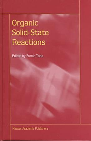 Organic Solid State Reactions PDF
