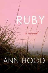 Ruby: A Novel