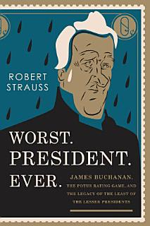Worst  President  Ever  Book