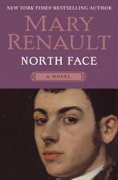 North Face: A Novel