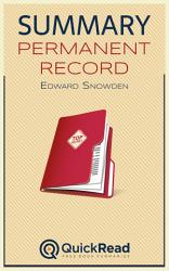 Summary of 'Permanent Record' by Edward Snowden - Free book by QuickRead.com